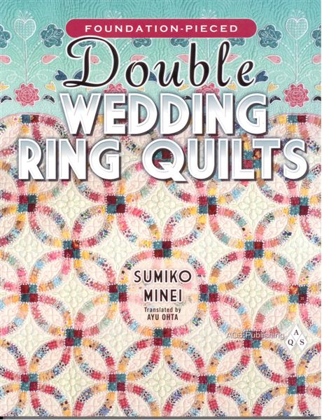 Double Wedding Ring Quilt.Double Wedding Ring Quilts By Sumiko Minei